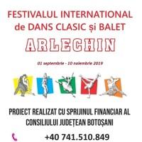"""O noua editie a Festivalului Internațional de  Dans Clasic și Balet """"Arlechin"""" realizata cu succes la Casa Tineretului Botosani!"""